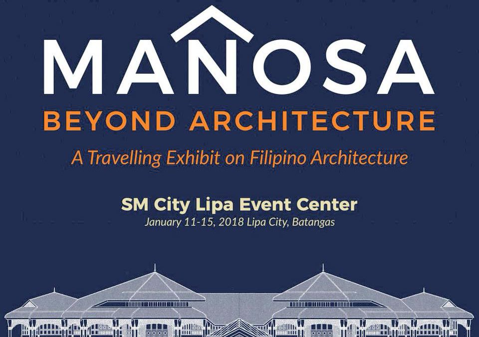 Mañosa: Beyond Architecture is travelling to Lipa City.